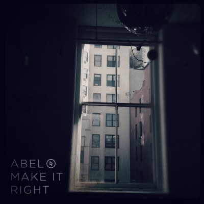 Abel-Make It Right cover