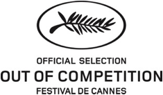 Cannes Out Of Competition