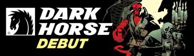 Dark Horse Debut