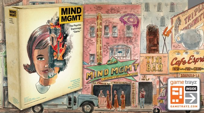 Matt Kindt's MIND MGMT is Now a Unique Board Game!