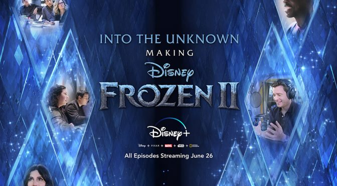 Disney+ Takes Us Into the Unknown: The Making of Frozen 2 Trailer!