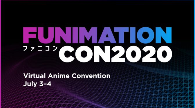 FUNIMATION UNVEILS FIRST PANELS, PERFORMANCES, SPEAKERS AND EVENTS AT FUNIMATIONCON 2020!